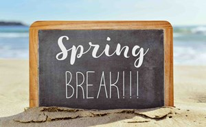 Spring Break is Coming Up! - article thumnail image